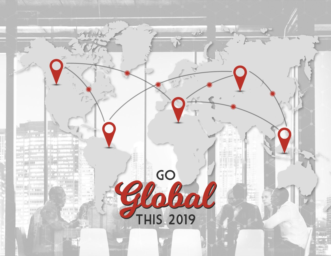 Go GLobal 2019, world map with location pin and business meeting at the background